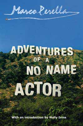 Adventures of a No Name Actor